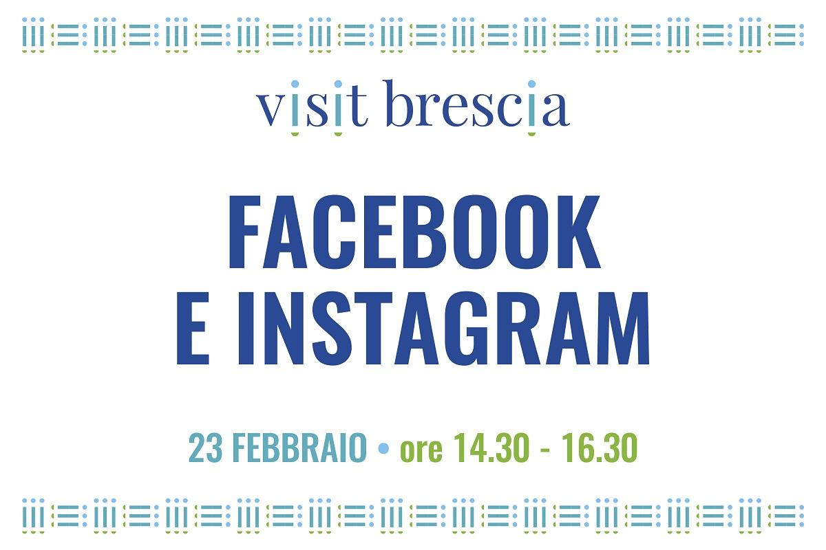 "Webinar Visit Brescia ""Facebook e Instagram"", 23 febbraio 2021"