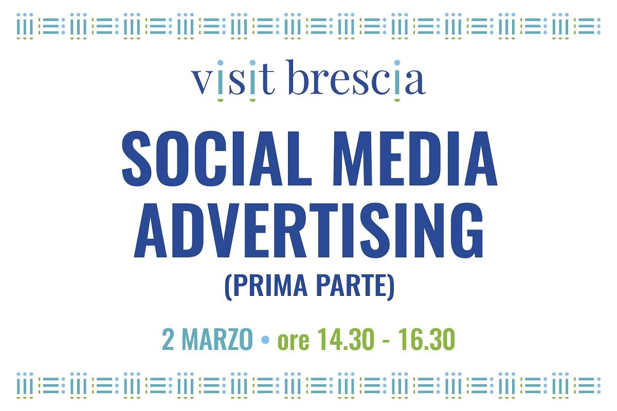 "Webinar Visit Brescia ""Social Media Advertising (prima parte), 2 marzo 2021"