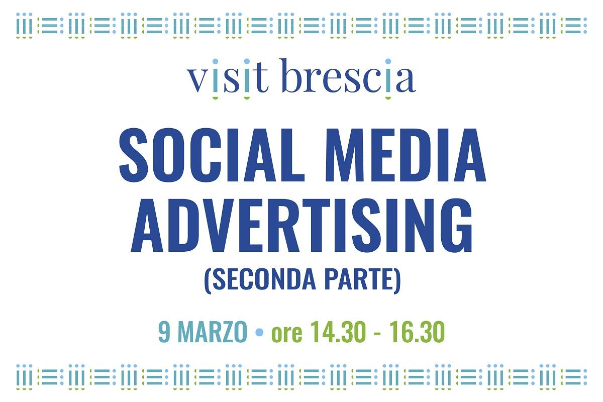 "Webinar Visit Brescia ""Social Media Advertising (seconda parte), 9 marzo 2021"